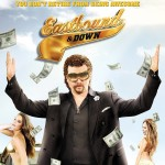 'Eastbound and Down' Final Season DVD Date Announced