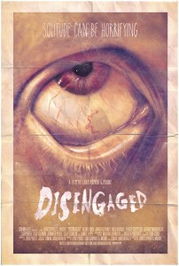 'Disengaged', filmed in Wake Forest, North Carolina - poster