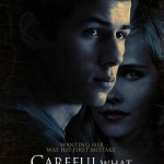 'Careful What You Wish For' on New Poster