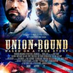 Civil War Drama 'Union Bound' Now Playing in Theaters