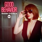 'Good Behavior' New Trailer, Promos Released
